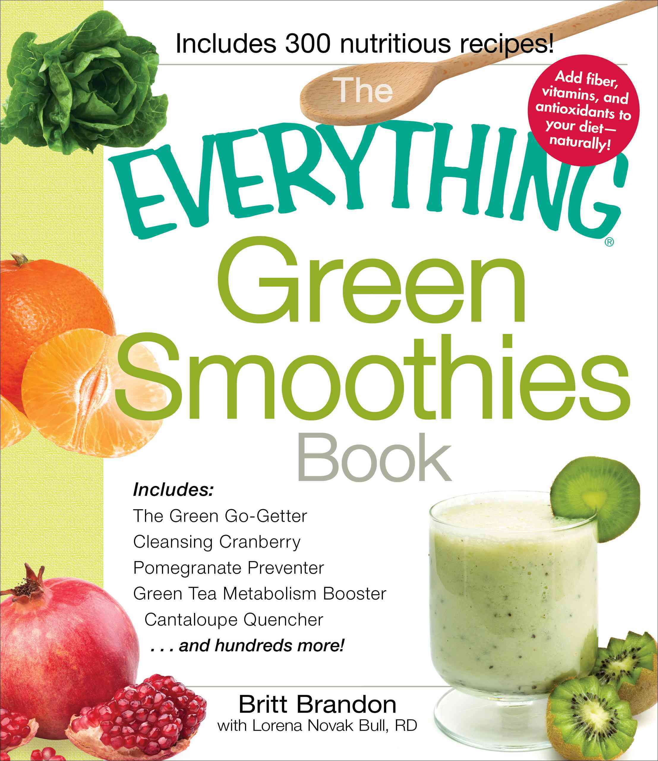 The Everything Green Smoothies Book By Brandon, Britt